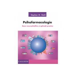 Psihofarmacologie, Baze Neurostiintifice si aplicatii practice